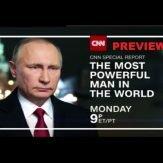 Самый могущественный человек в мире: CNN фильм про Путина / The Most Powerful Man In The World